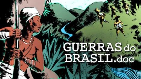 Guerras do Brasil doc