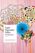 Lygia Fagundes As Meninas